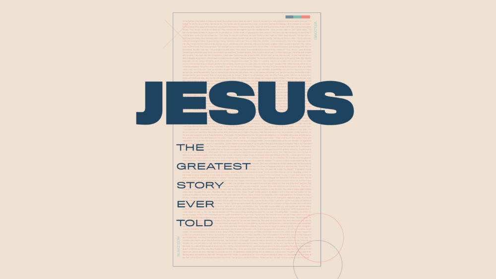 Jesus - The Greatest Story Ever Told