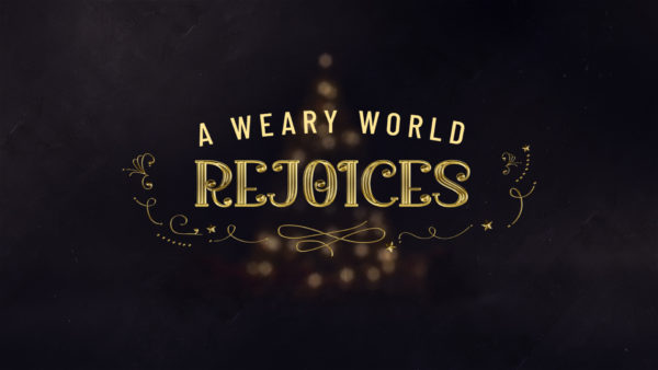 A Weary World Rejoices - Week 1 Image